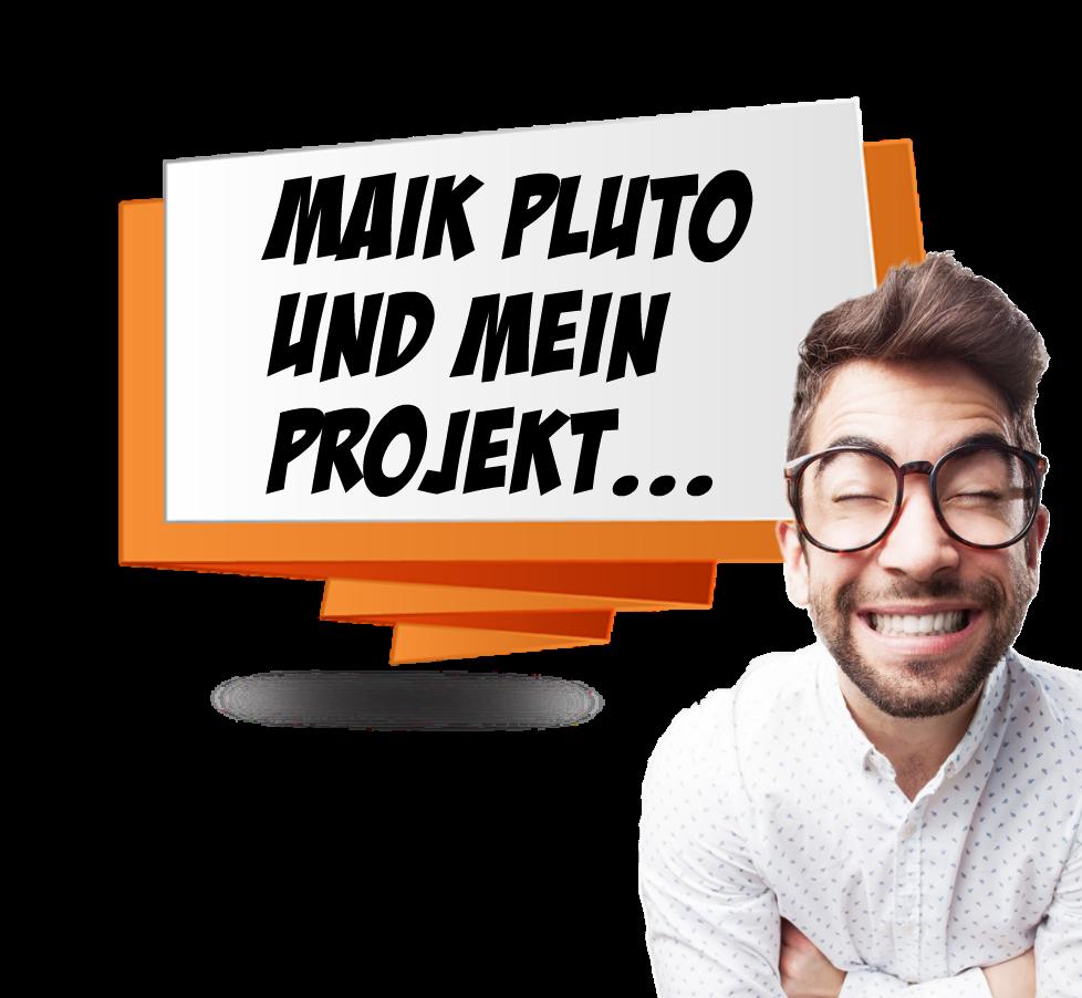 Maik Pluto und mein Projekt